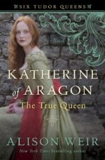 katherine_of_aragon_true_queen