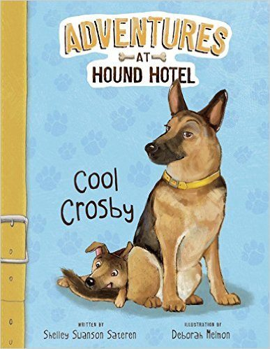 Adventures at Hound Hotel: Cool Crosby