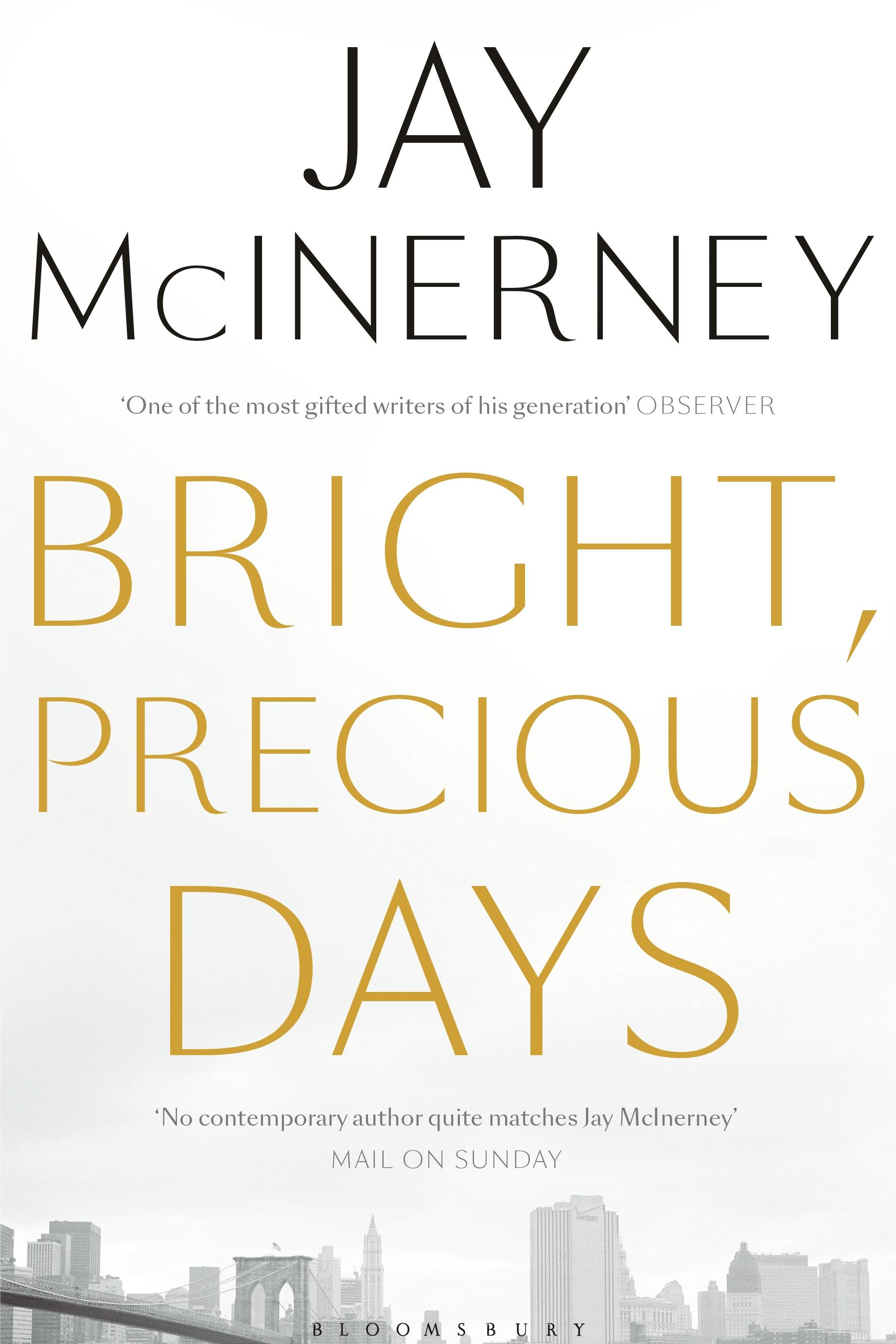 Bright, Precious Days : A novel