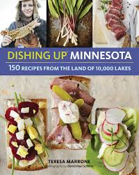 Dishing Up® Minnesota: 150 Recipes from the Land of 10,000 Lakes