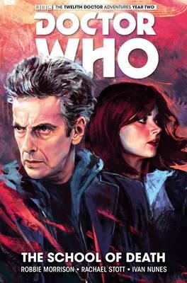 Doctor Who: The Twelfth Doctor Volume 4 - The School of Death