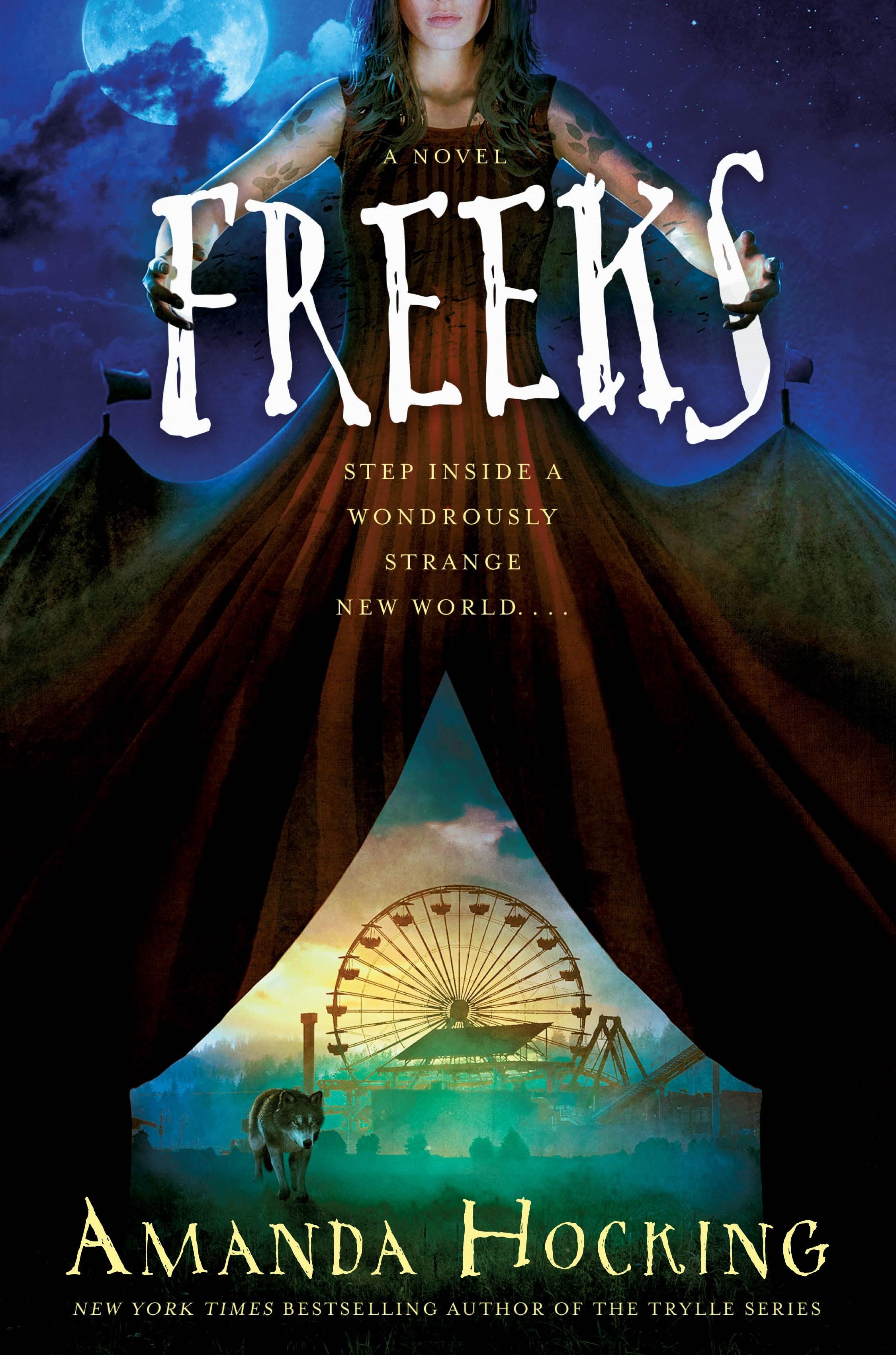 Freeks: A Novel