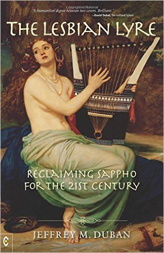 The Lesbian Lyre: Reclaiming Sappho for the 21st Century