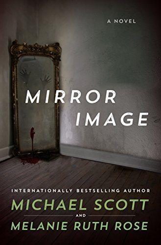 Mirror Image: A Novel