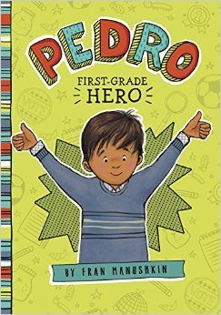 Pedro: First-Grade Hero