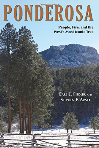 Ponderosa: People, Fire, and the West's Most Iconic Tree
