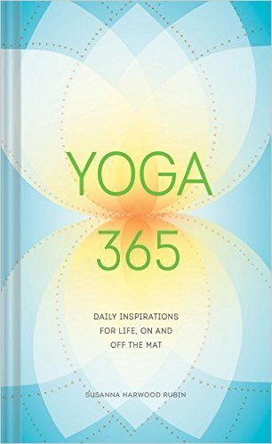 Yoga 365: Daily Wisdom for Life, On and Off the Mat