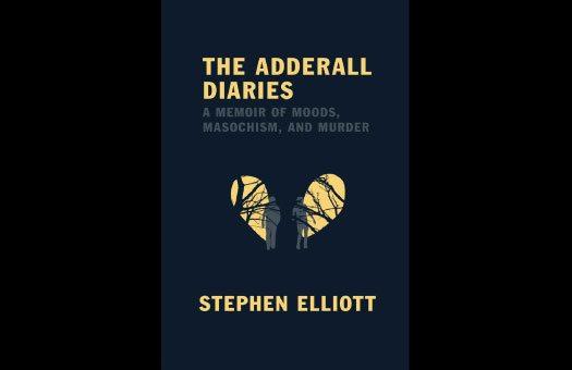 Stephen Elliott, Author of The Adderall Diaries