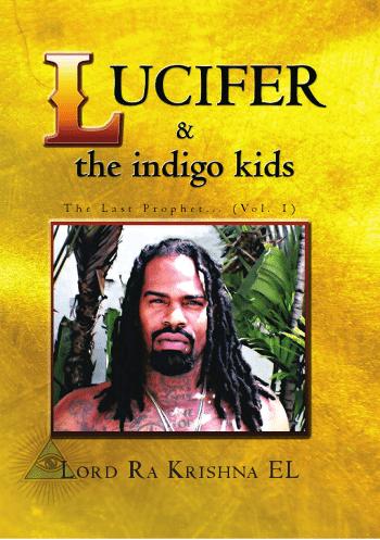 Lucifer & the Indigo Kids: The Last Prophet Vol I | San Francisco