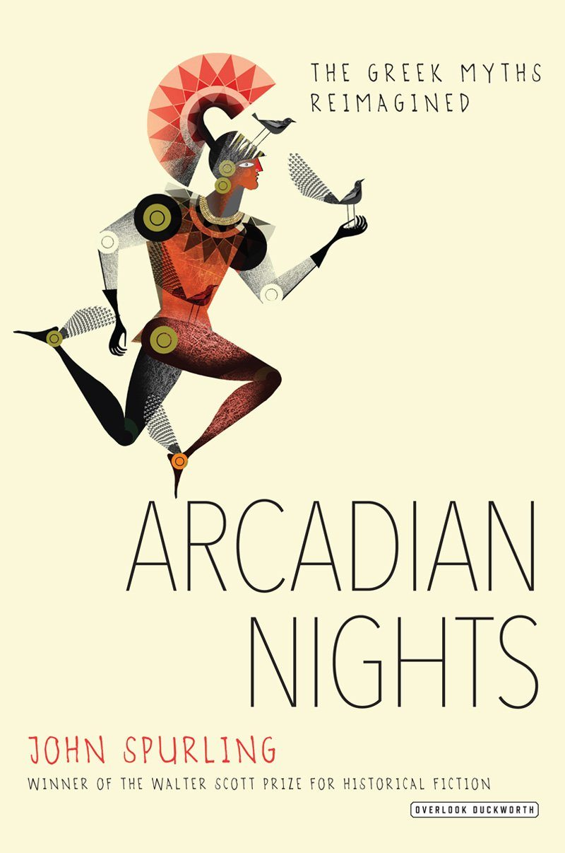 Arcadian Nights: The Greek Myths Reimagined