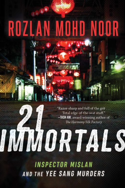 21 Immortals: Inspector Mislan and the Yee Sang Murders