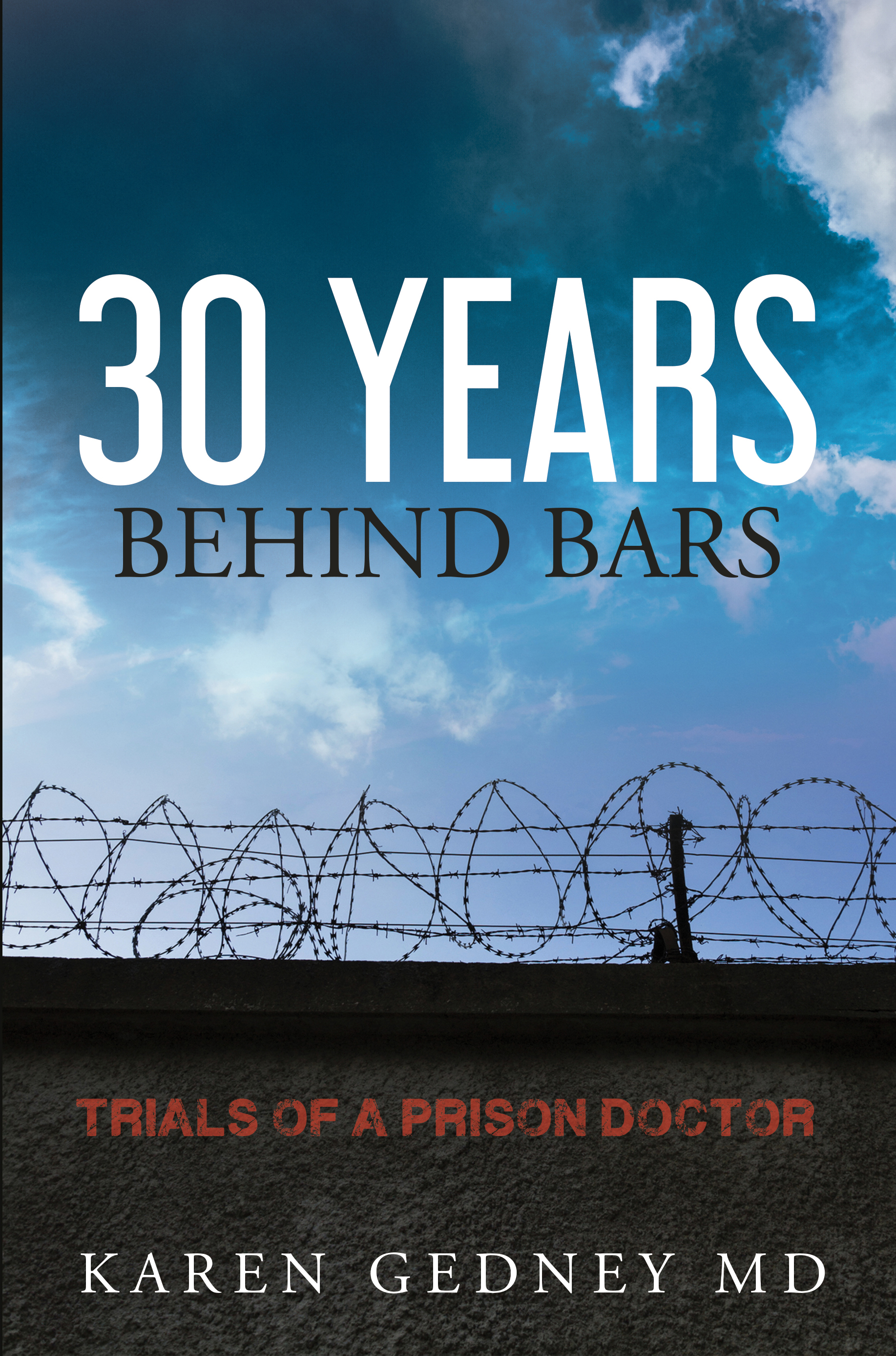 30 Years Behind Bars