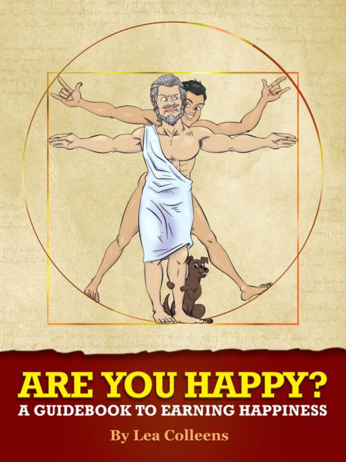 Are You Happy? A guidebook on how to earn happiness