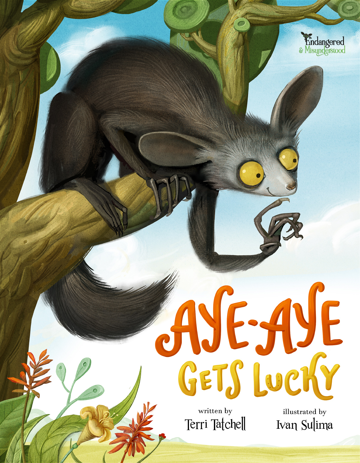 Aye-Aye Gets Lucky (Endangered and Misunderstood Book 1)