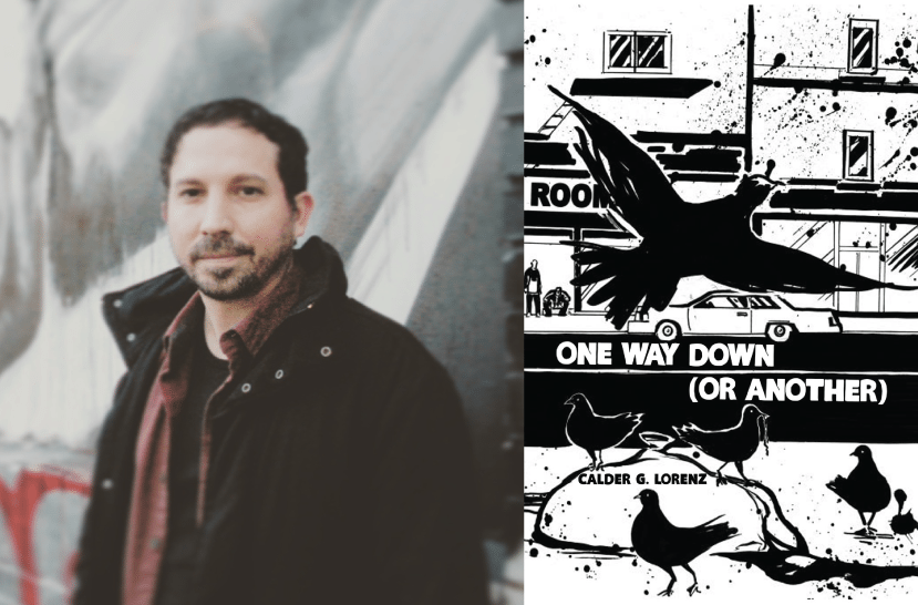 Interview with Calder G. Lorenz, author of One Way Down (Or Another)