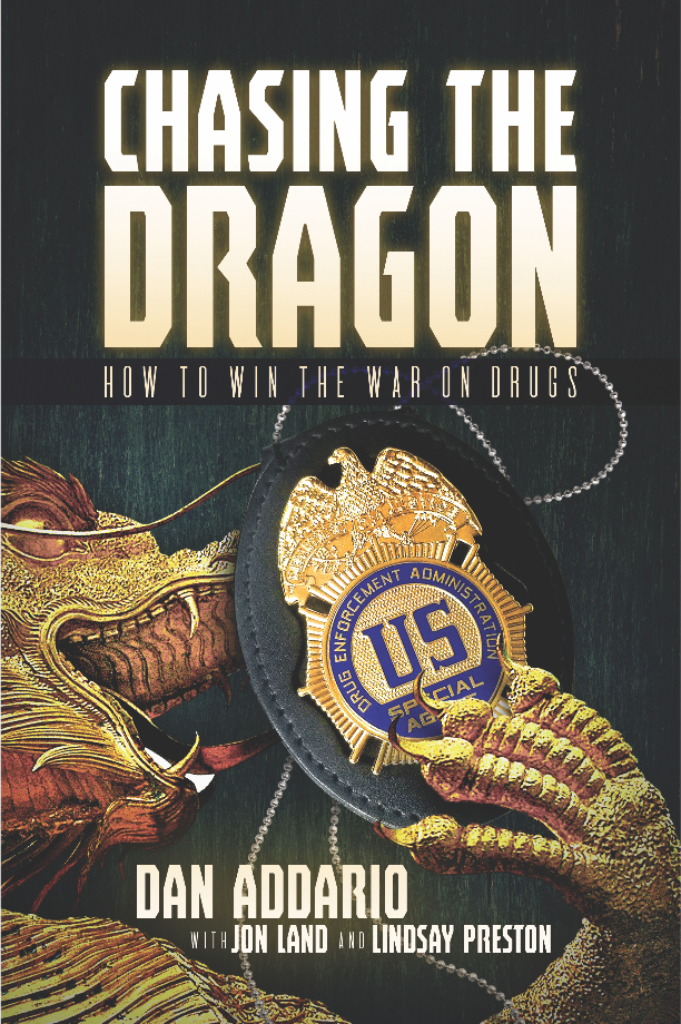 CHASING THE DRAGON: How to Win the War on Drugs