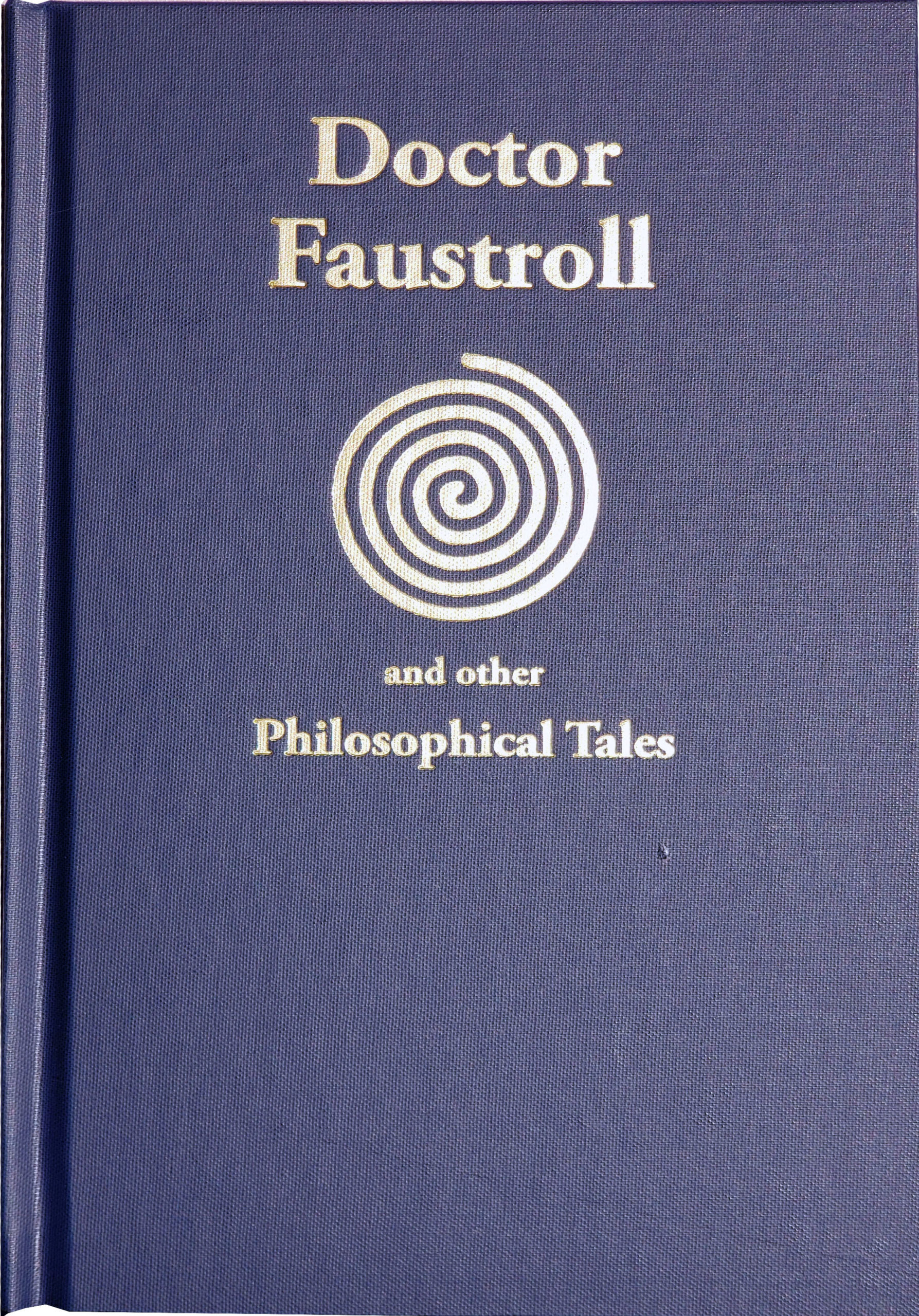 Doctor Faustroll and other Philosophical Tales