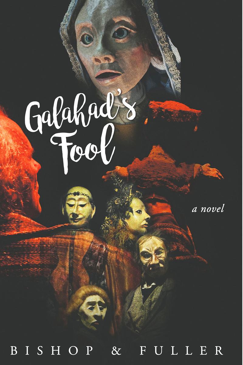 Galahad's Fool: a novel