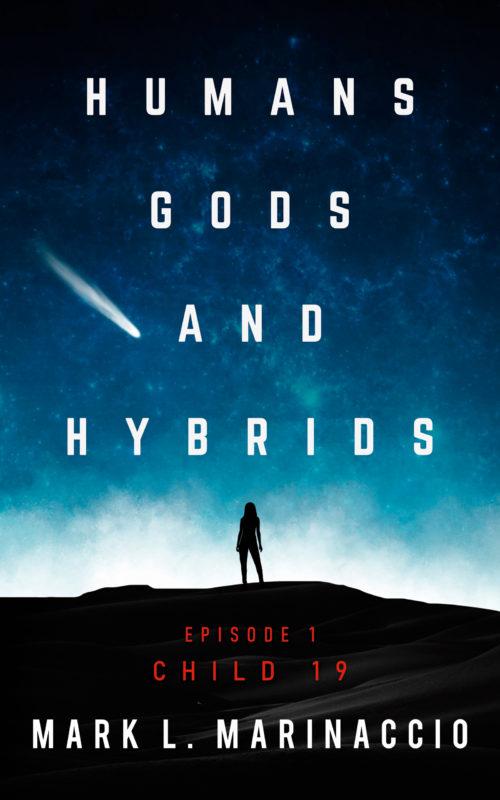 Humans, Gods, and Hybrids: Child 19