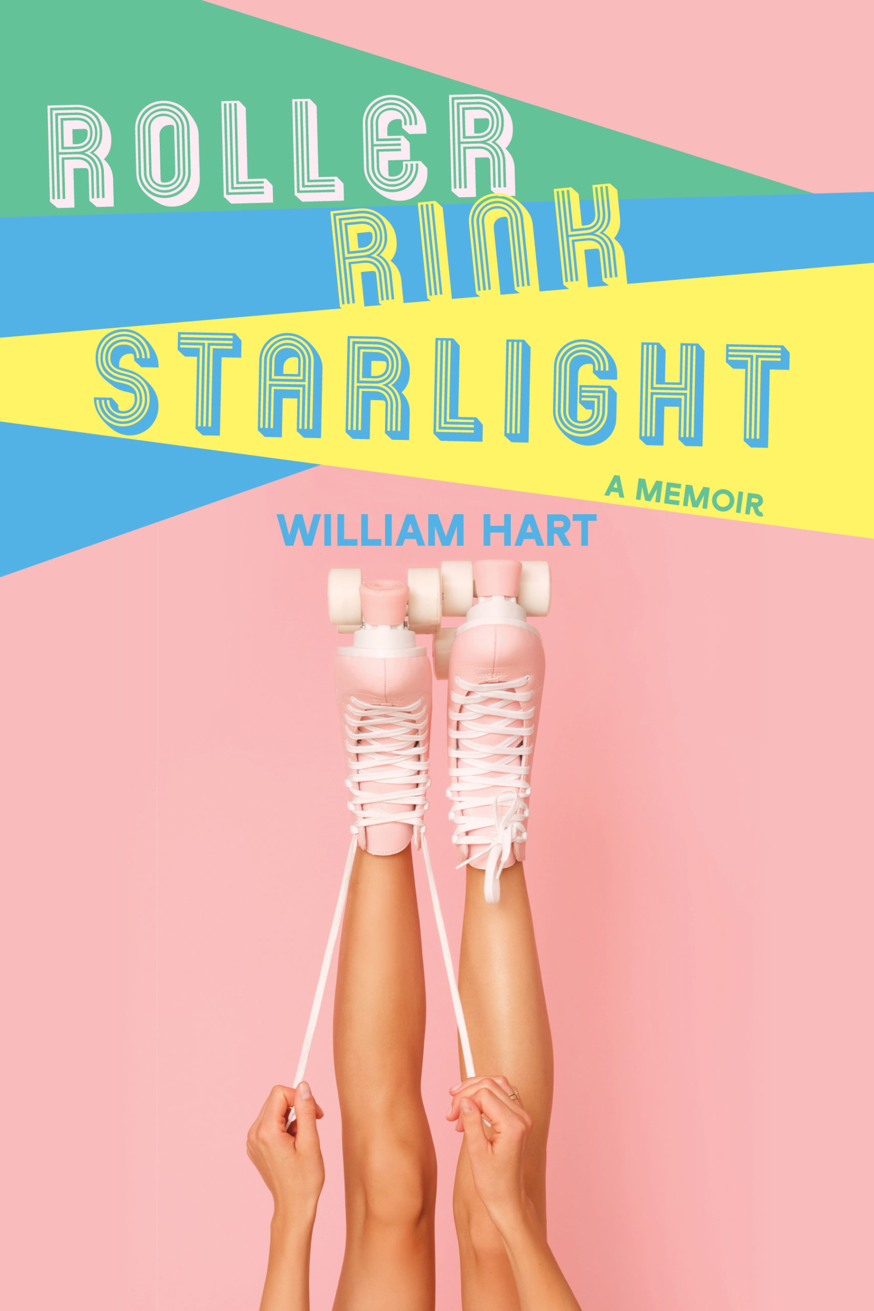 Roller Rink Starlight: A Memoir