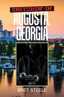Snitchin' in Augusta, Georgia