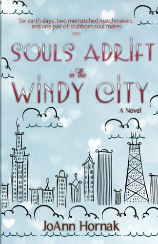 Souls Adrift in the Windy City: (A contemporary romance with