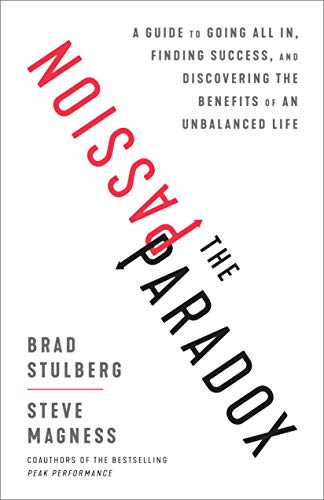 Brad Stulberg and Steve Magness, Authors of The Passion Paradox Book