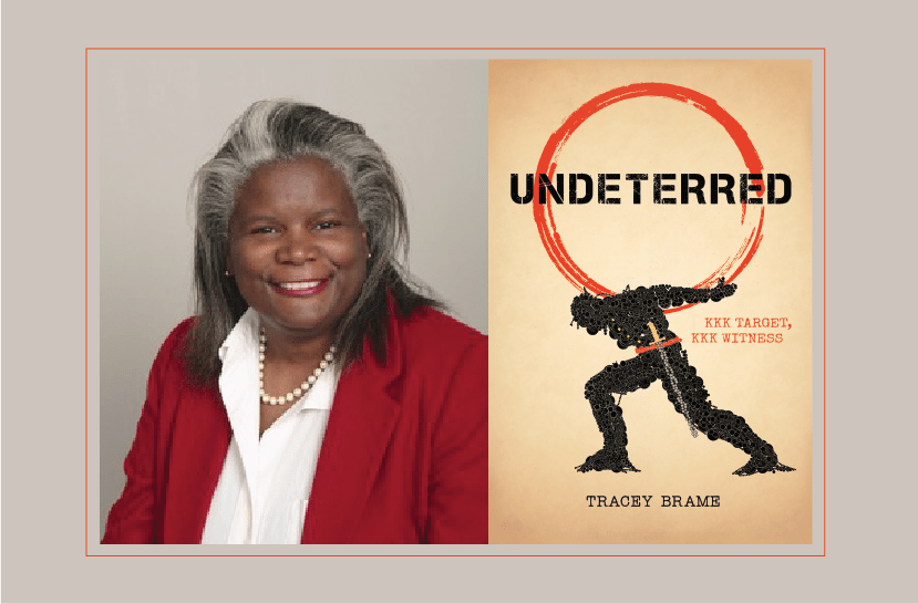 Interview with Tracey Brame, author of Undeterred KKK Target KKK Witness