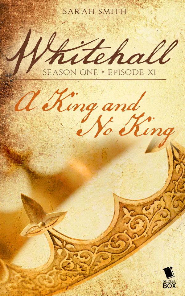 "Whitehall (Season 1 Episode 11): ""A King and No King"""