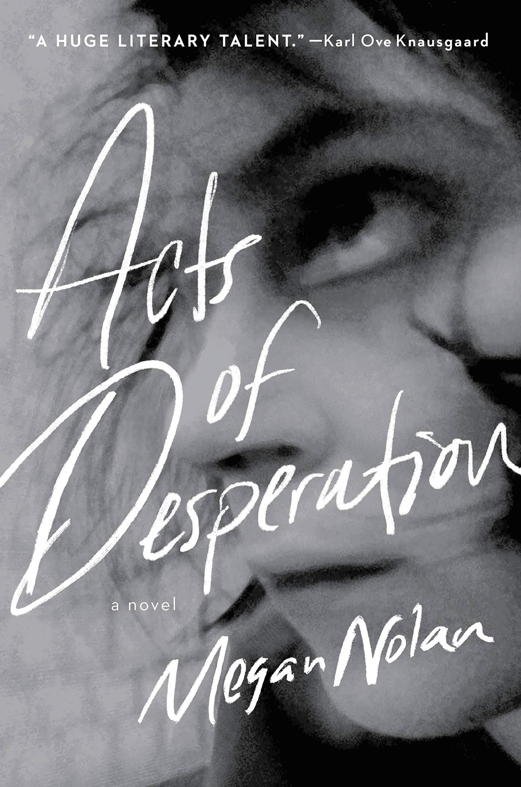 Acts of Desperation: A Novel