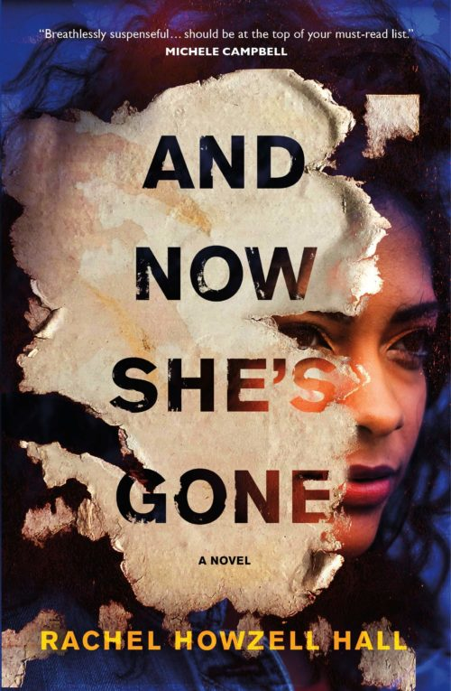 And Now She's Gone: A Novel
