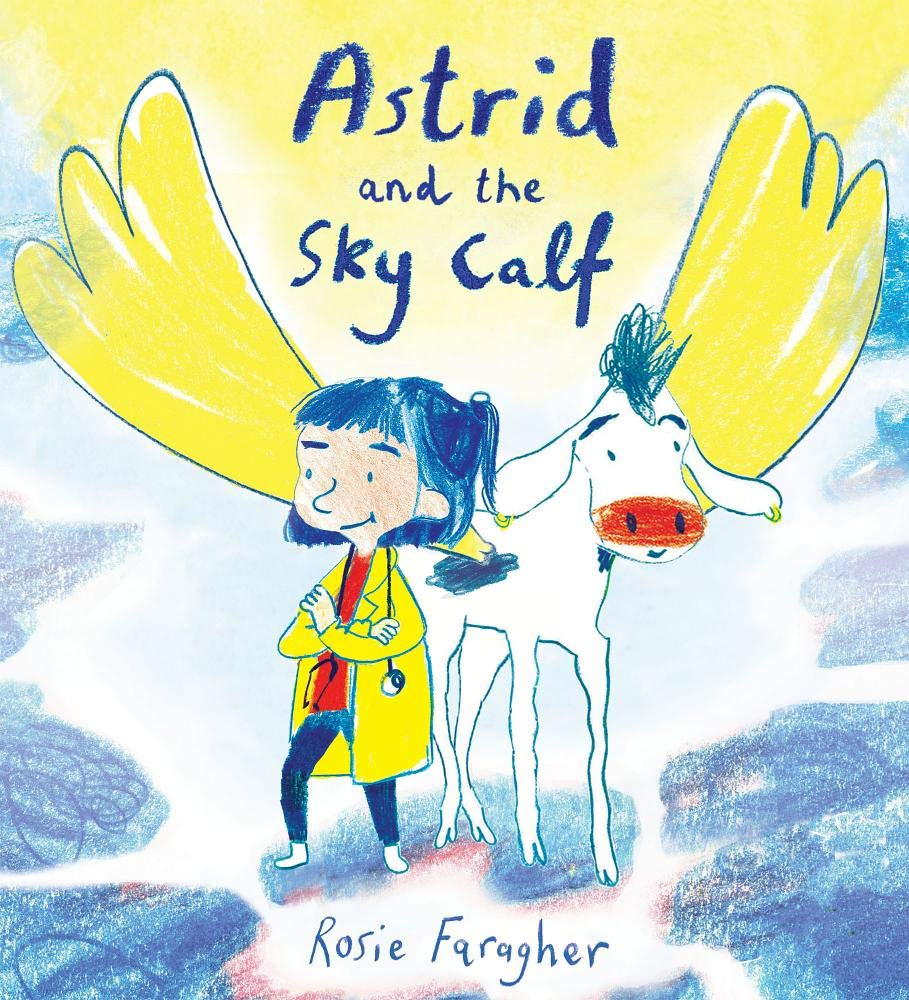 Astrid and the Sky Calf (Child's Play Library)