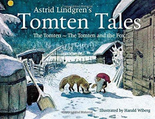 Astrid Lindgren's Tomten Tales: The Tomten and The Tomten and the Fox