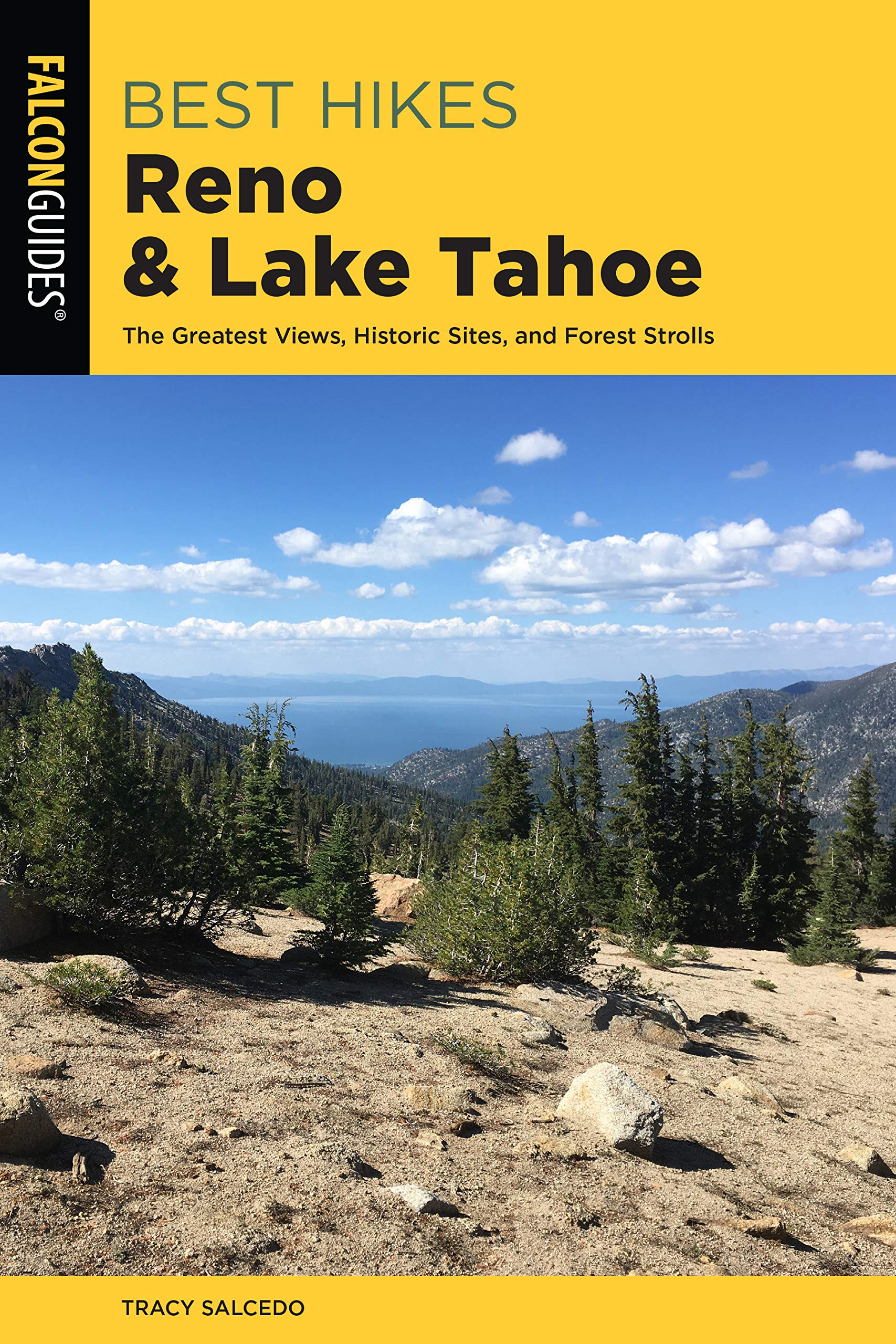 Best Hikes Reno and Lake Tahoe: The Greatest Views, Historic Sites, and Forest Strolls (Best Hikes Near Series)