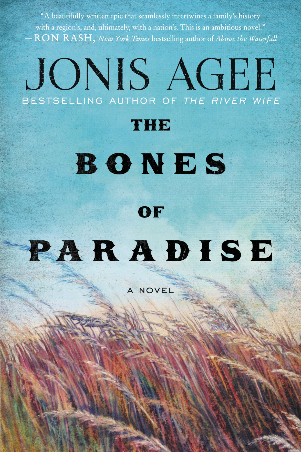 The Bones of Paradise: A Novel