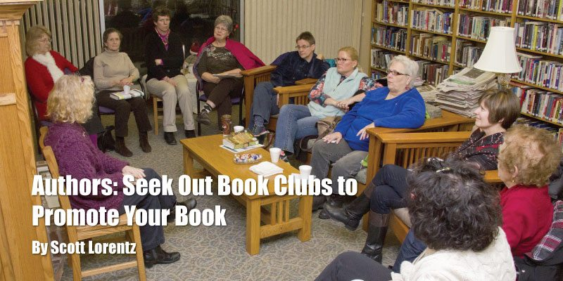 Authors: Seek Out Book Clubs to Promote Your Book