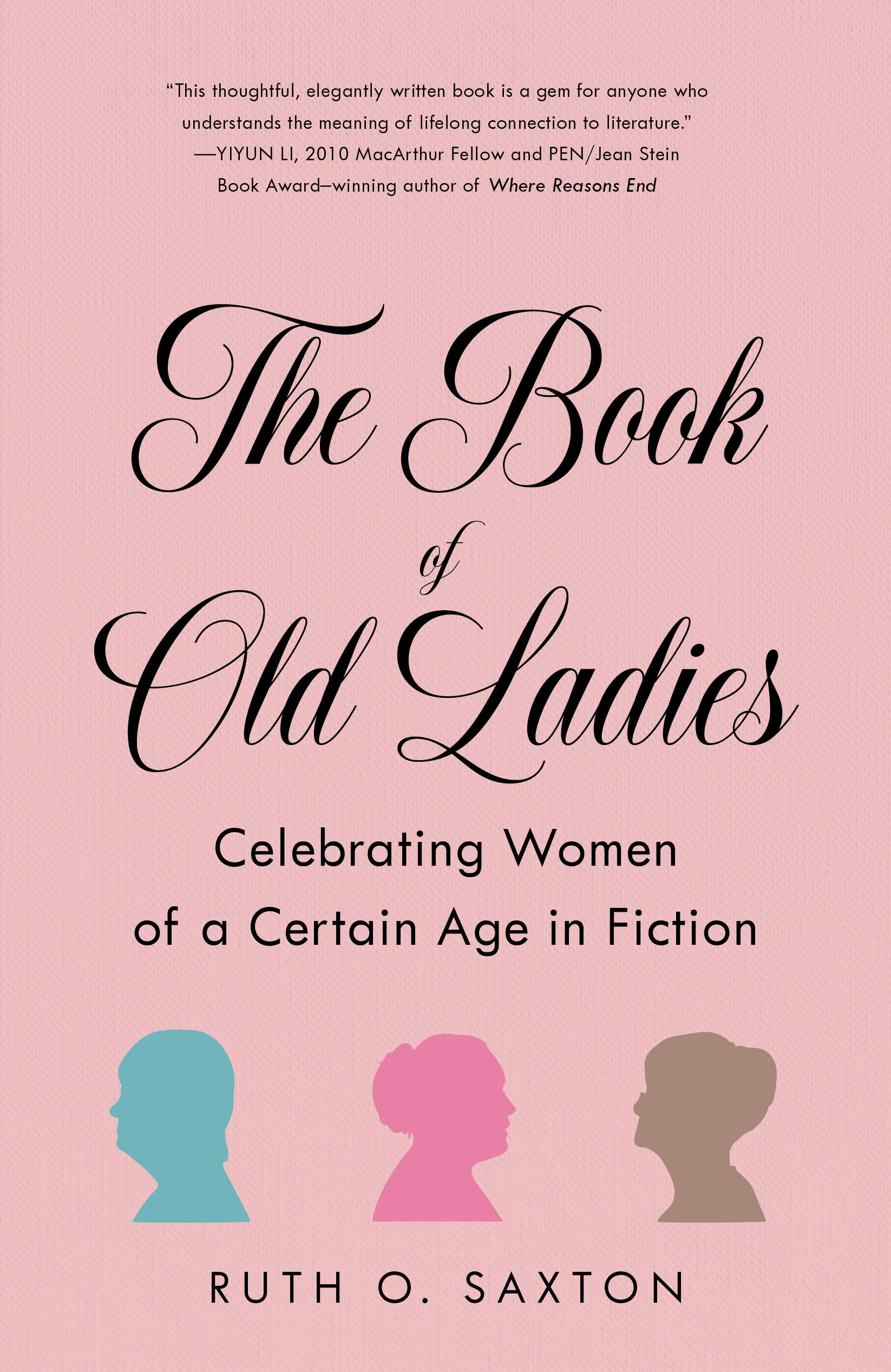The Book of Old Ladies: Celebrating Women of a Certain Age in Fiction