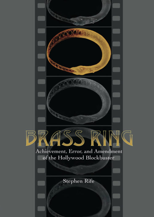 Brass Ring: Achievement, Error, and Amendment of the Hollywood Blockbuster