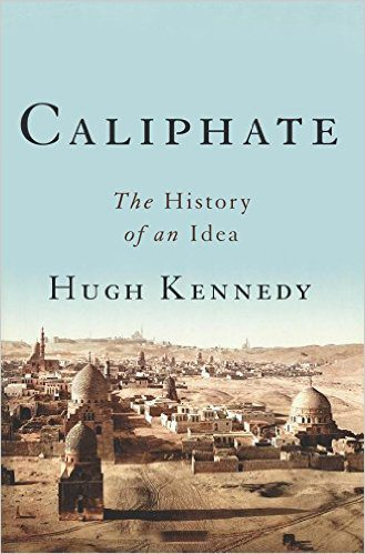 Caliphate:An Idea Through History