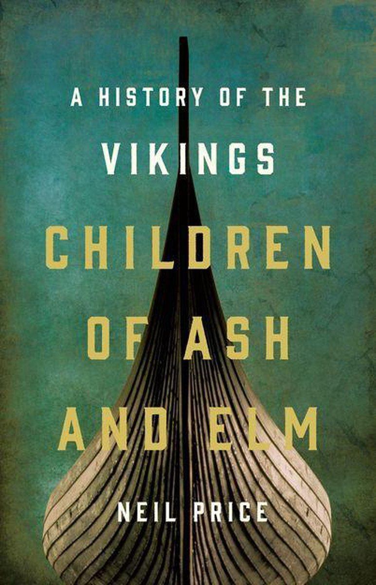 Children of Ash and Elm: A History of the Vikings