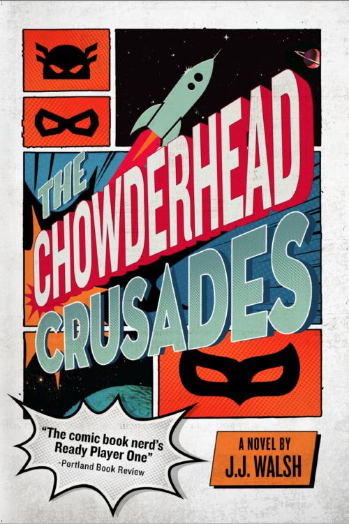 The Chowderhead Crusades