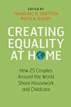 Creating Equality at Home: How 25 Couples around the World Share Housework and Childcare
