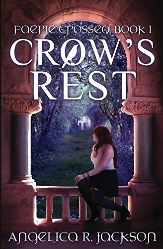 Crow's Rest: Faerie Crossed Book 1