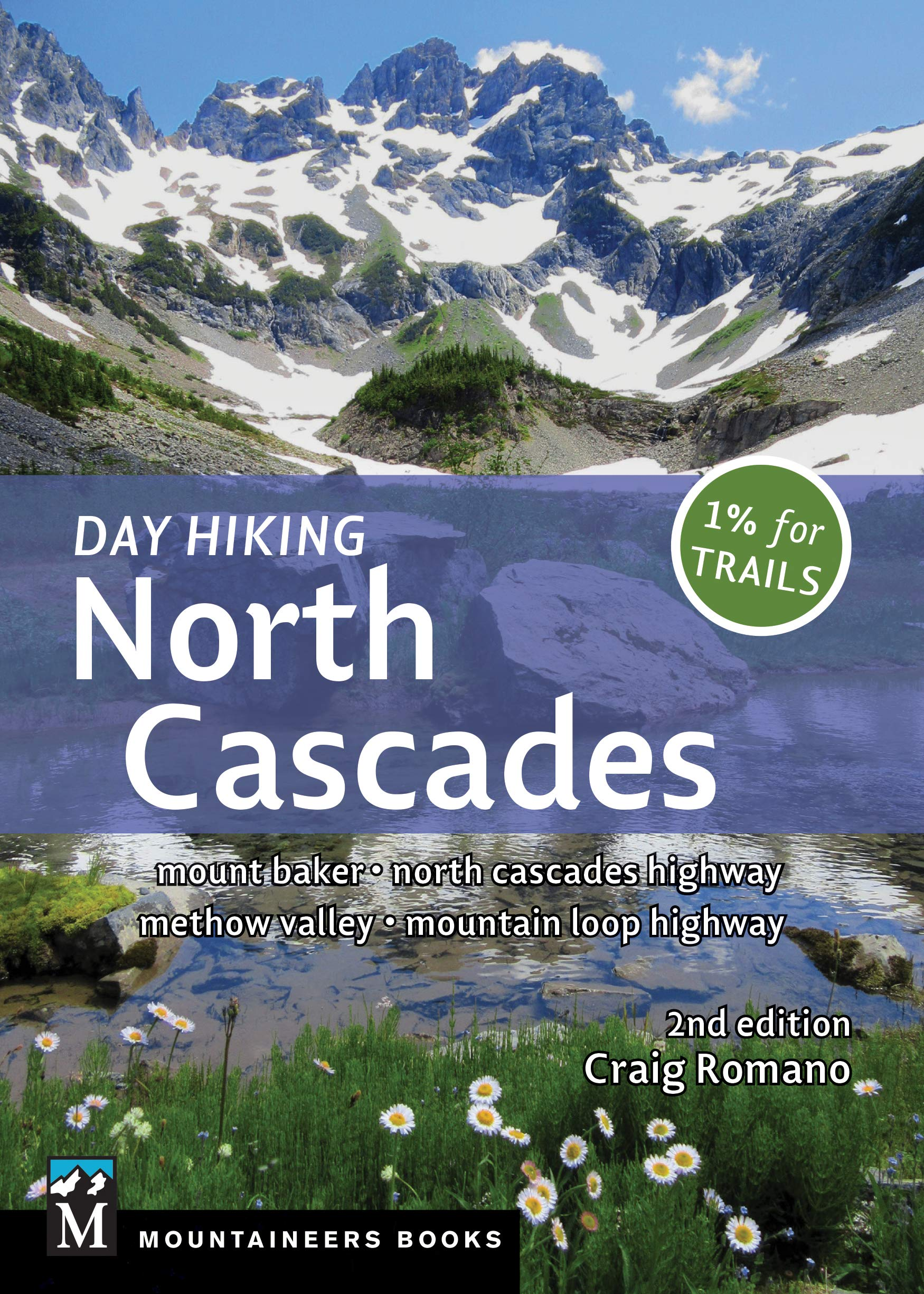 Day Hiking North Cascades: 2nd edition