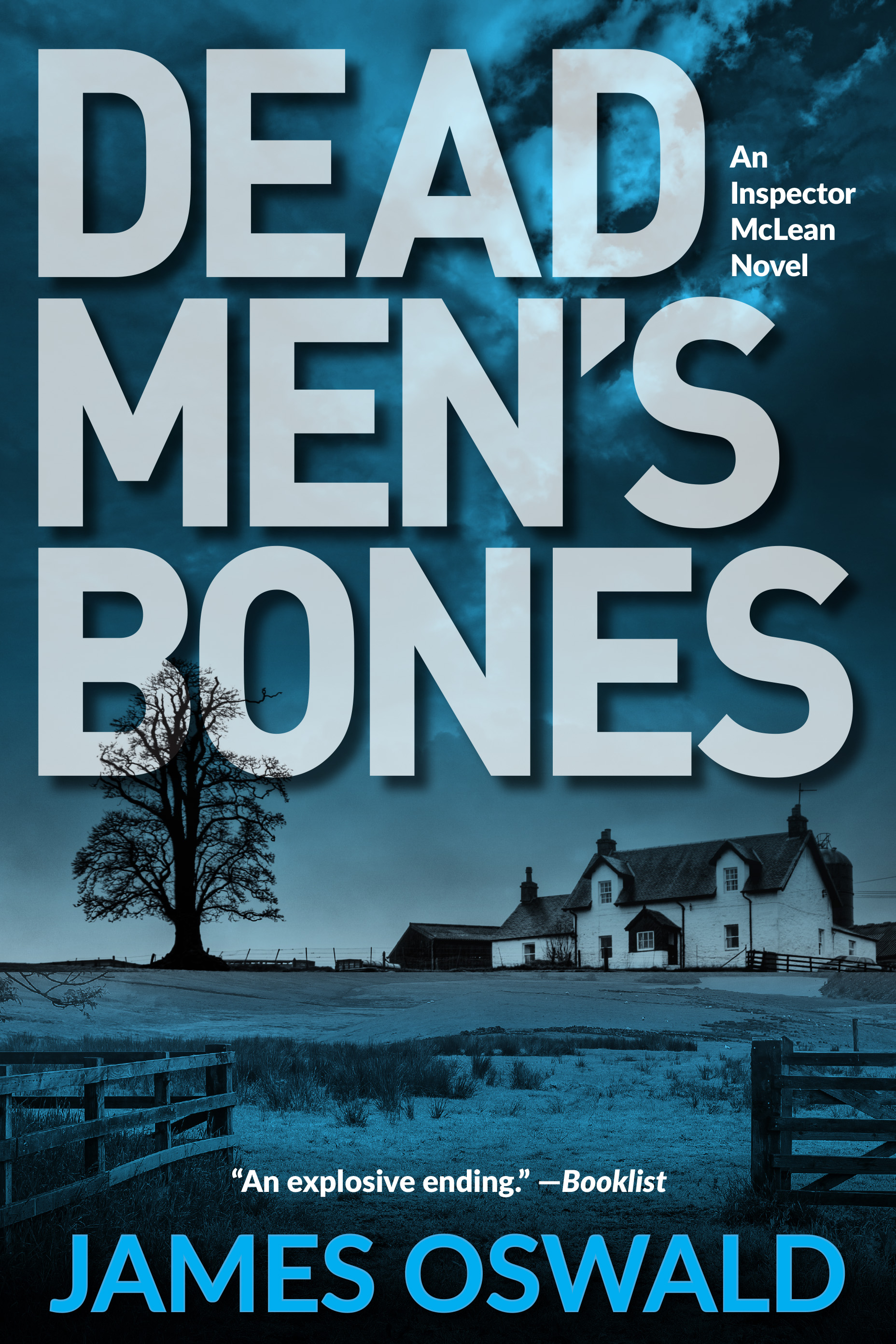 Dead Men's Bones: An Inspector McLean Novel