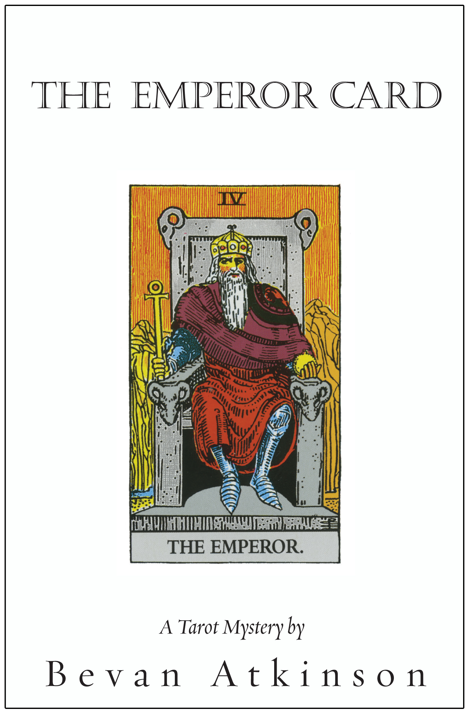 The Emperor Card: A Tarot Mystery