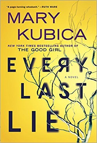 Every Last Lie: A Gripping Novel of Psychological Suspense