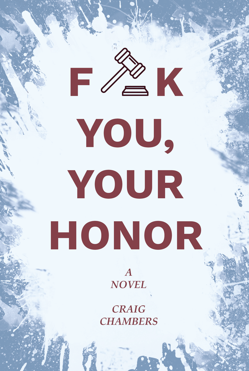 F*ck You, Your Honor