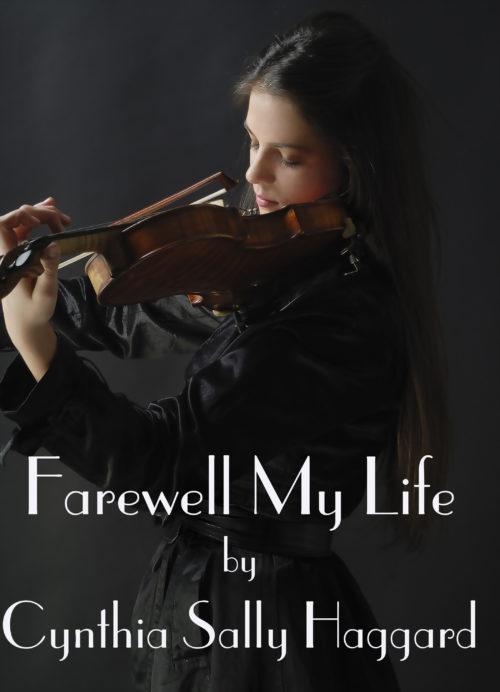 Farewell My Life