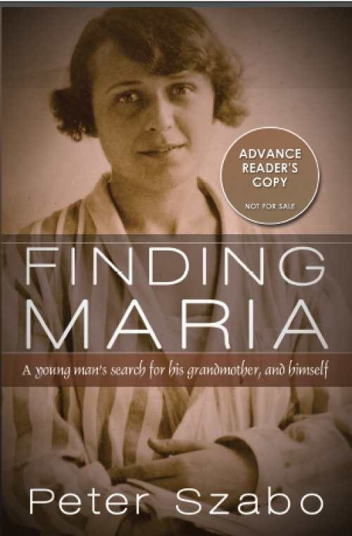 Finding Maria: A Young Man's Search for His Grandmother, and Himself